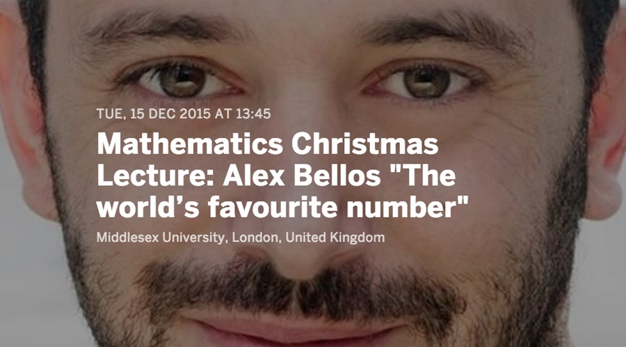 The Mathematics Christmas Lecture: The World's Favourite Number