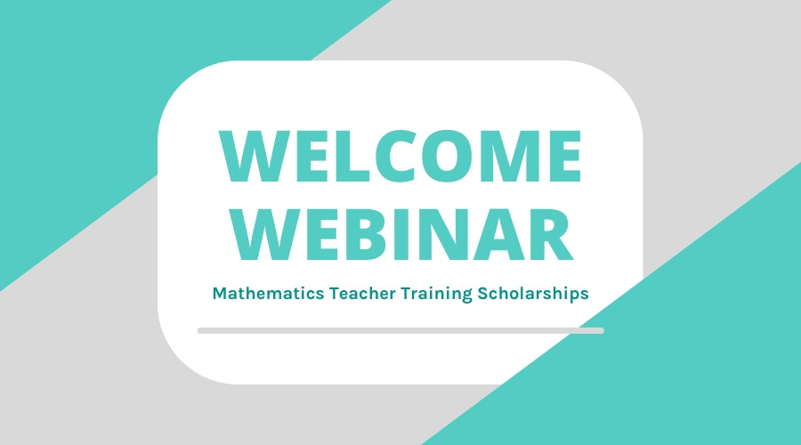 Join us for a welcome from the Maths Scholarships Team, an NRICH CPD Webinar & a Peer Networking Opportunity!